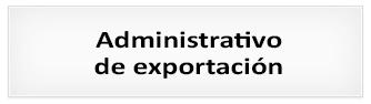 Proceso de selección: Administrativo de exportación
