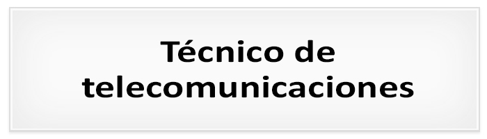 Proceso de selección : Técnico de telecomunicaciones